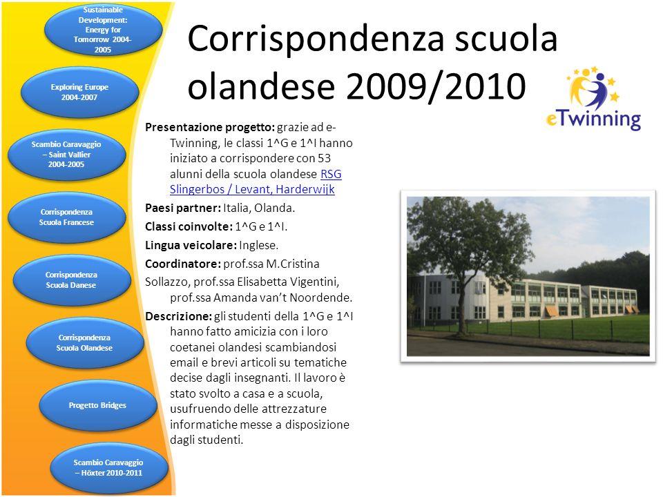Presentazione progetto: grazie ad e- Twinning, le classi 1^G e 1^I hanno iniziato a corrispondere con 53 alunni della scuola olandese RSG Slingerbos /