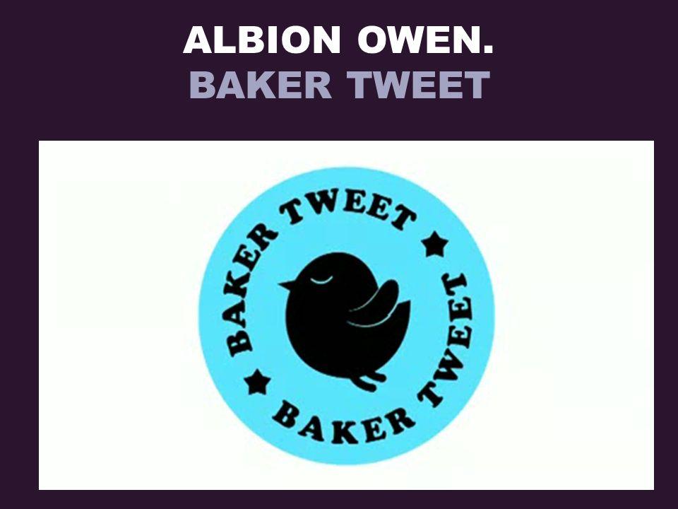 ALBION OWEN. BAKER TWEET
