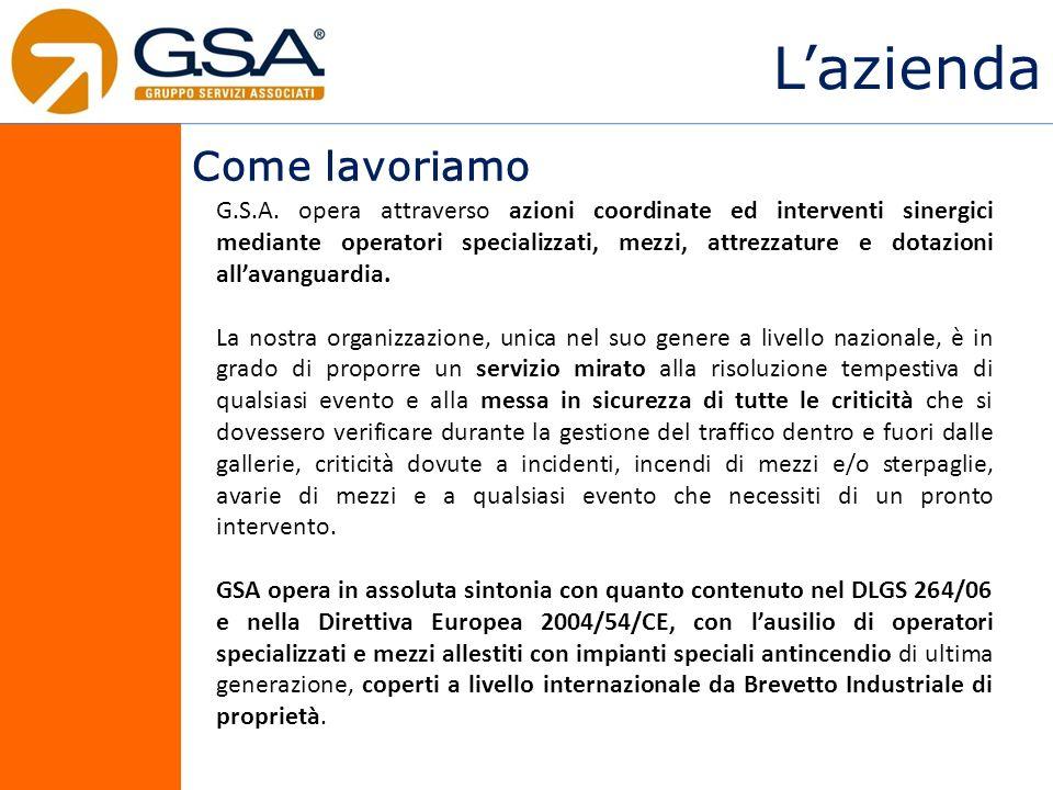 Lazienda G.S.A. opera attraverso azioni coordinate ed interventi sinergici mediante operatori specializzati, mezzi, attrezzature e dotazioni allavangu