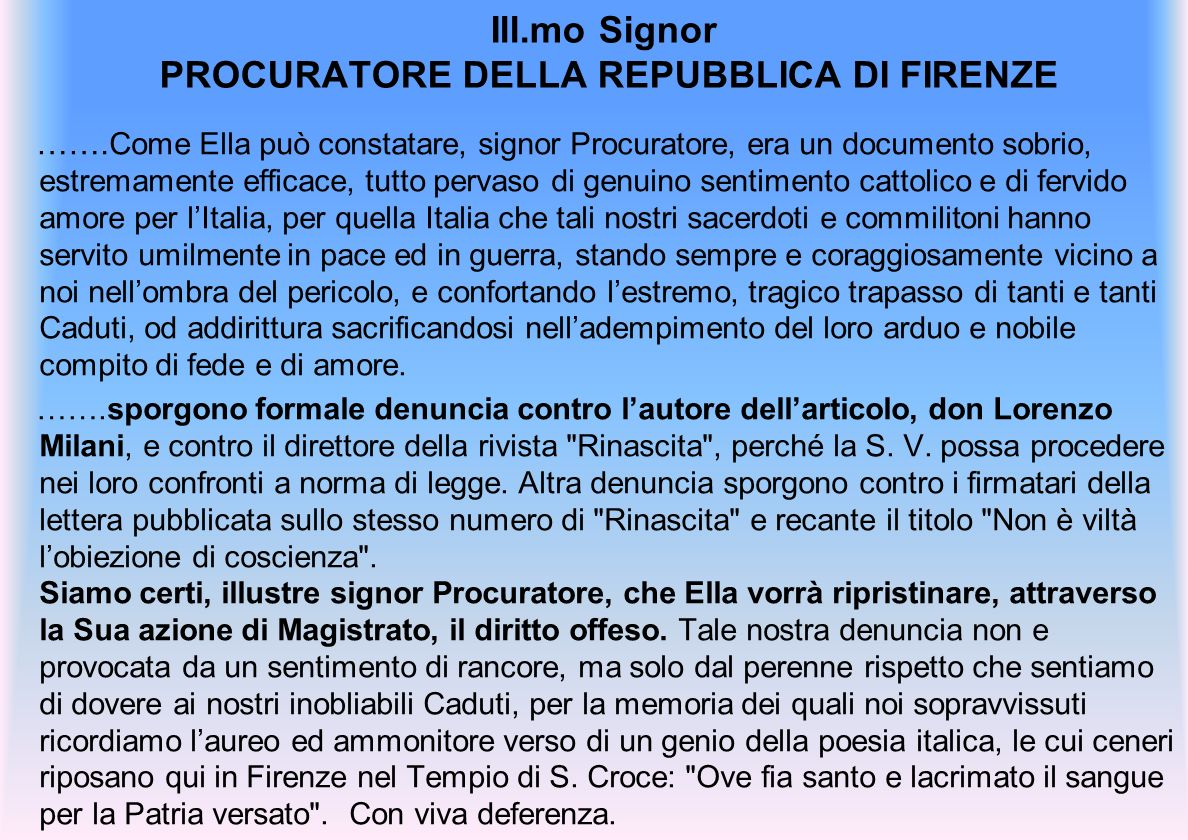 Ill.mo Signor PROCURATORE DELLA REPUBBLICA DI FIRENZE …….