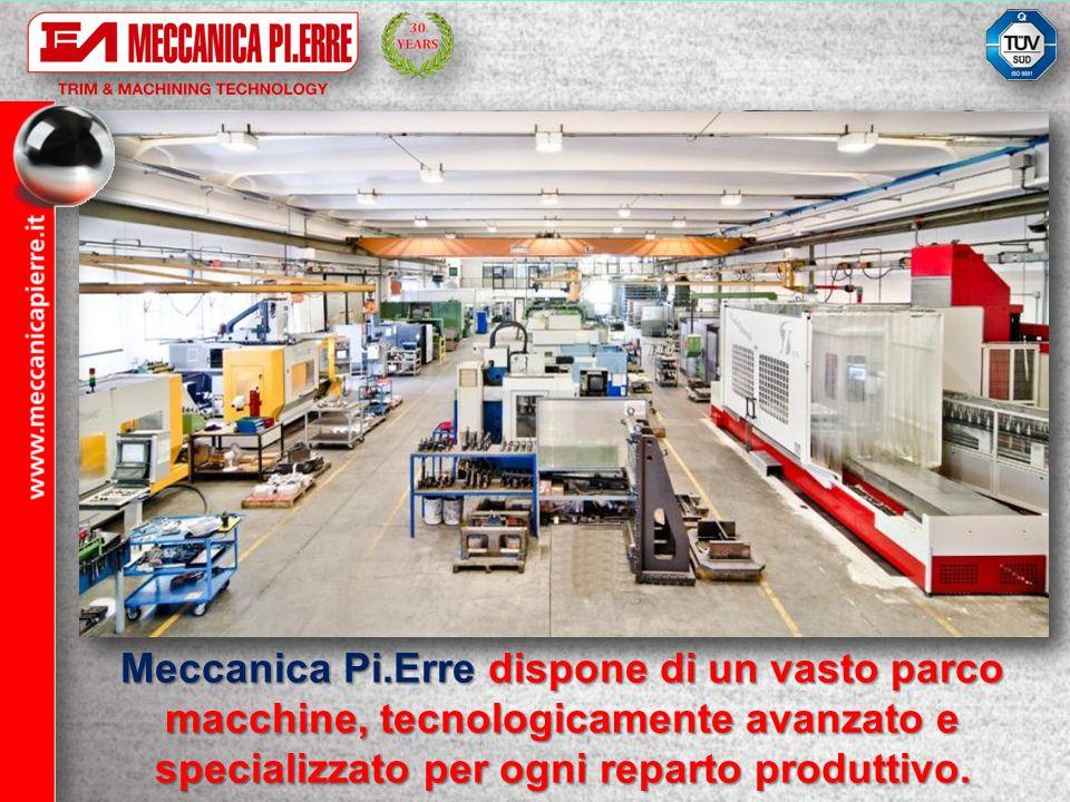 Meccanica Pi.Erre si avvale di un sistema integrato di programmazione e monitoraggio della produzione, dettagliato per ogni commessa in tutte le varie fasi di lavorazione.