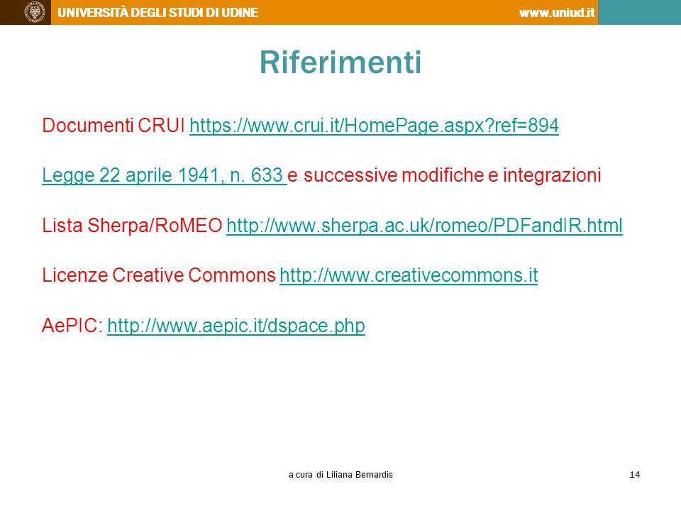UNIVERSITÀ DEGLI STUDI DI UDINEwww.uniud.it Riferimenti Documenti CRUI https://www.crui.it/HomePage.aspx?ref=894https://www.crui.it/HomePage.aspx?ref=