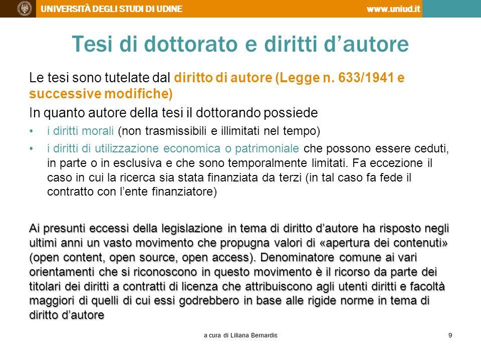 UNIVERSITÀ DEGLI STUDI DI UDINEwww.uniud.it Tesi di dottorato e diritti dautore Le tesi sono tutelate dal diritto di autore (Legge n. 633/1941 e succe