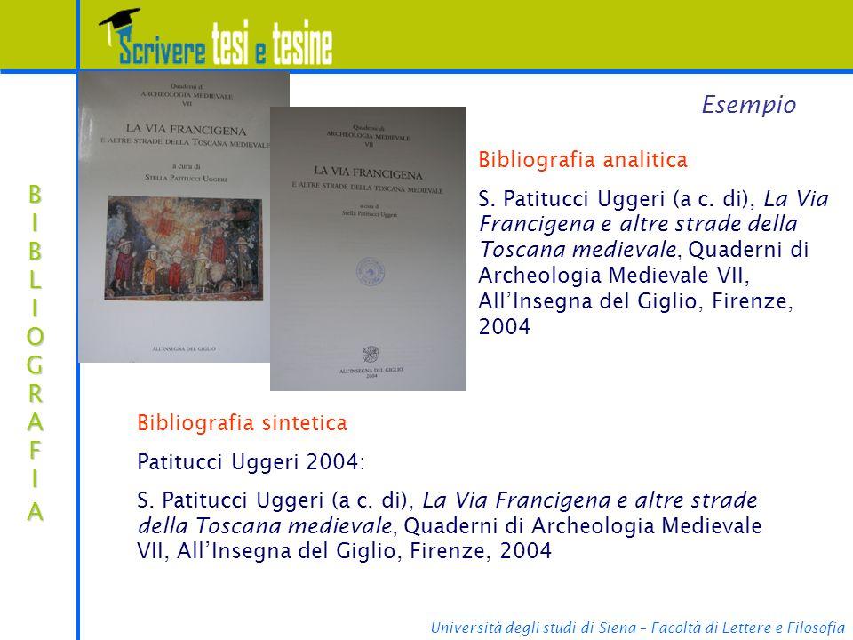 Università degli studi di Siena – Facoltà di Lettere e Filosofia BIBLIOGRAFIABIBLIOGRAFIABIBLIOGRAFIABIBLIOGRAFIA Esempio Bibliografia analitica S. Pa