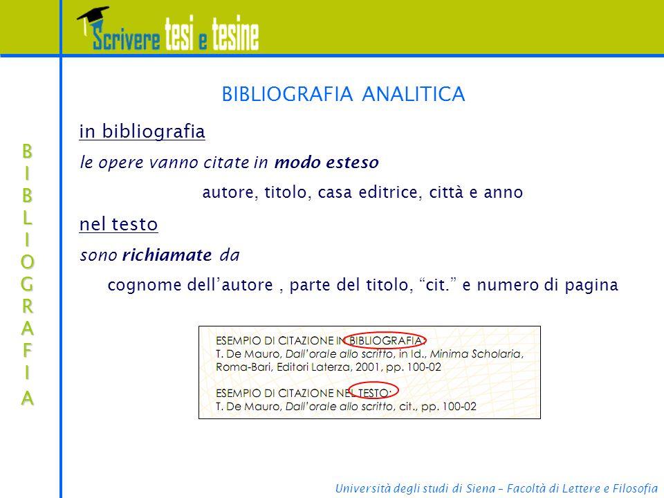 Università degli studi di Siena – Facoltà di Lettere e Filosofia BIBLIOGRAFIABIBLIOGRAFIABIBLIOGRAFIABIBLIOGRAFIA BIBLIOGRAFIA ANALITICA in bibliograf