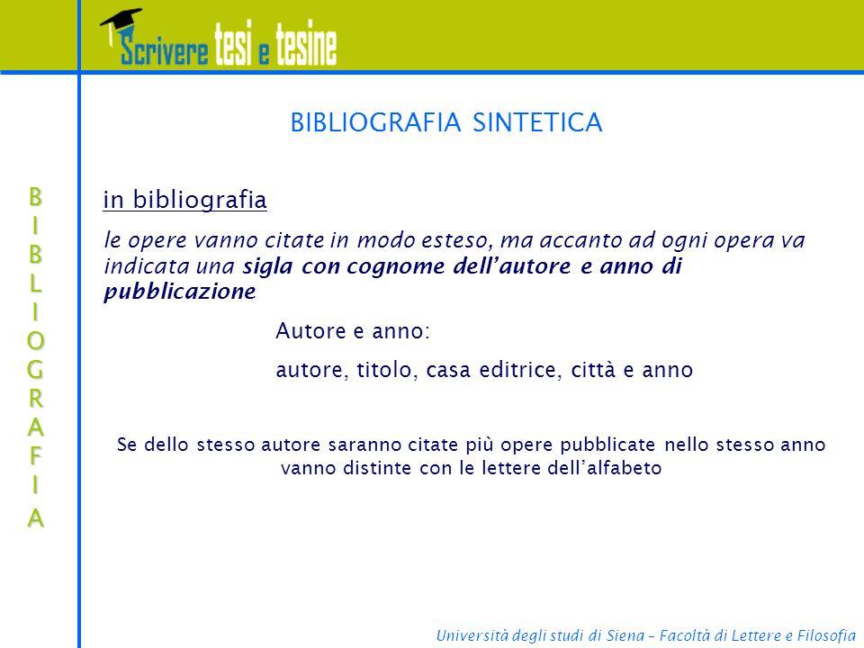 Università degli studi di Siena – Facoltà di Lettere e Filosofia BIBLIOGRAFIABIBLIOGRAFIABIBLIOGRAFIABIBLIOGRAFIA BIBLIOGRAFIA SINTETICA in bibliograf