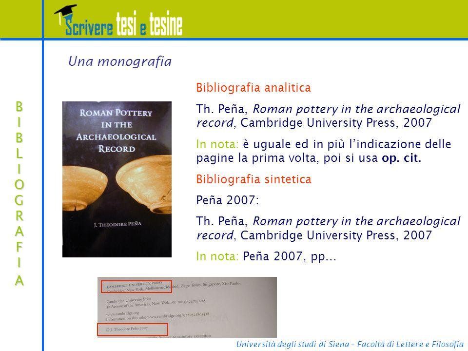 Università degli studi di Siena – Facoltà di Lettere e Filosofia BIBLIOGRAFIABIBLIOGRAFIABIBLIOGRAFIABIBLIOGRAFIA Bibliografia analitica Th. Peña, Rom