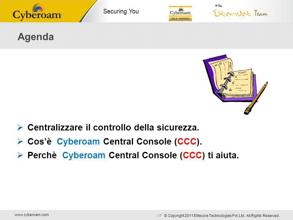 www.cyberoam.com © Copyright 2011 Elitecore Technologies Pvt.