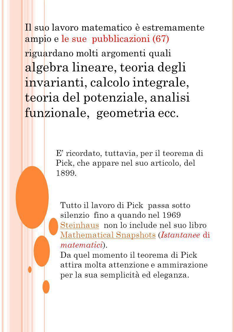 Larticolo di Pick in cui sono esposte le considerazioni fondamentali di geometria reticolare si intitola Geometriches zur Zahlenlehre (La geometria per la teoria dei numeri); è il resoconto di una conferenza tenuta dallAutore presso la Società Matematica Tedesca di Praga e venne pubblicato a Praga nel 1899.