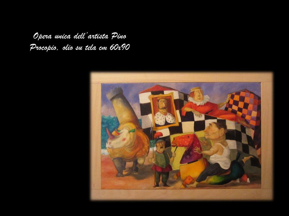 Opera unica dellartista Pino Procopio, olio su tela cm 60x90