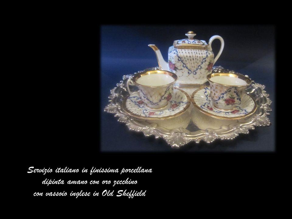 Servizio italiano in finissima porcellana dipinta amano con oro zecchino con vassoio inglese in Old Sheffield