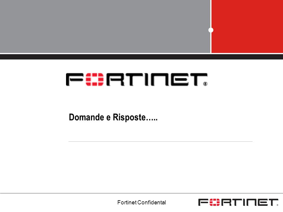 Fortinet Confidental Domande e Risposte…..
