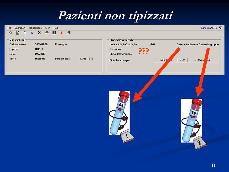 11 Pazienti non tipizzati ???