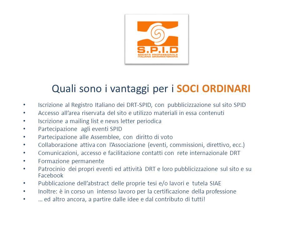 Quali sono i vantaggi per i SOCI ORDINARI Iscrizione al Registro Italiano dei DRT-SPID, con pubblicizzazione sul sito SPID Accesso allarea riservata d