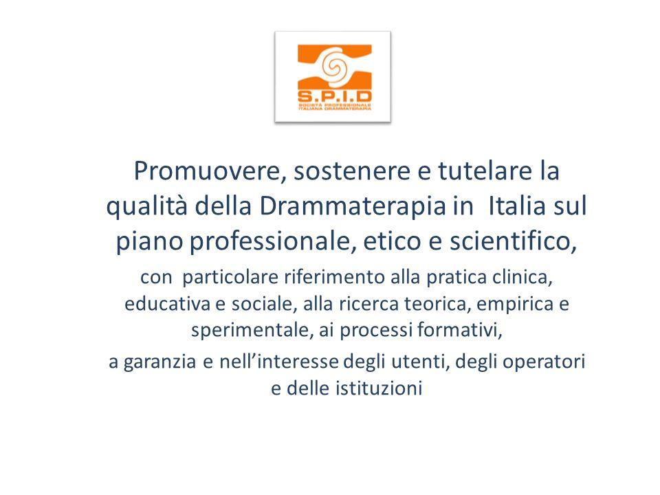 Promuovere, sostenere e tutelare la qualità della Drammaterapia in Italia sul piano professionale, etico e scientifico, con particolare riferimento alla pratica clinica, educativa e sociale, alla ricerca teorica, empirica e sperimentale, ai processi formativi, a garanzia e nellinteresse degli utenti, degli operatori e delle istituzioni