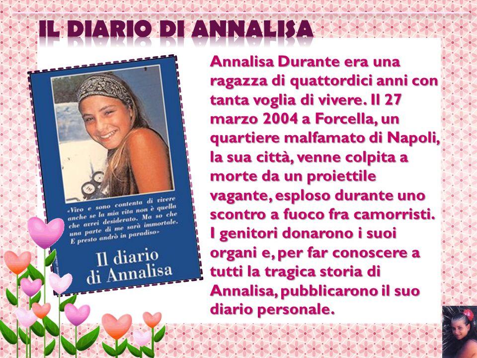 Annalisa Durante era una ragazza di quattordici anni con tanta voglia di vivere. Il 27 marzo 2004 a Forcella, un quartiere malfamato di Napoli, la sua