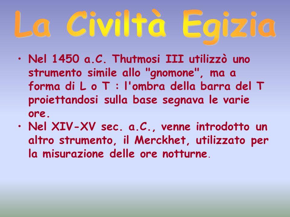 Nel 1450 a.C. Thutmosi III utilizzò uno strumento simile allo