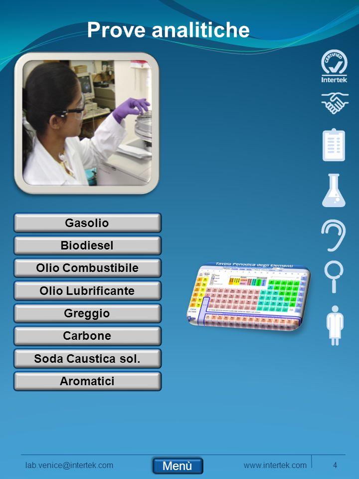 www.intertek.com4lab.venice@intertek.com Prove analitiche Gasolio Biodiesel Olio Combustibile Greggio Olio Lubrificante Aromatici Soda Caustica sol.