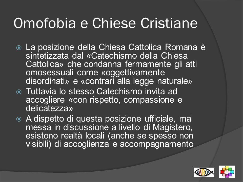 Omofobia e Chiese Cristiane La posizione della Chiesa Cattolica Romana è sintetizzata dal «Catechismo della Chiesa Cattolica» che condanna fermamente