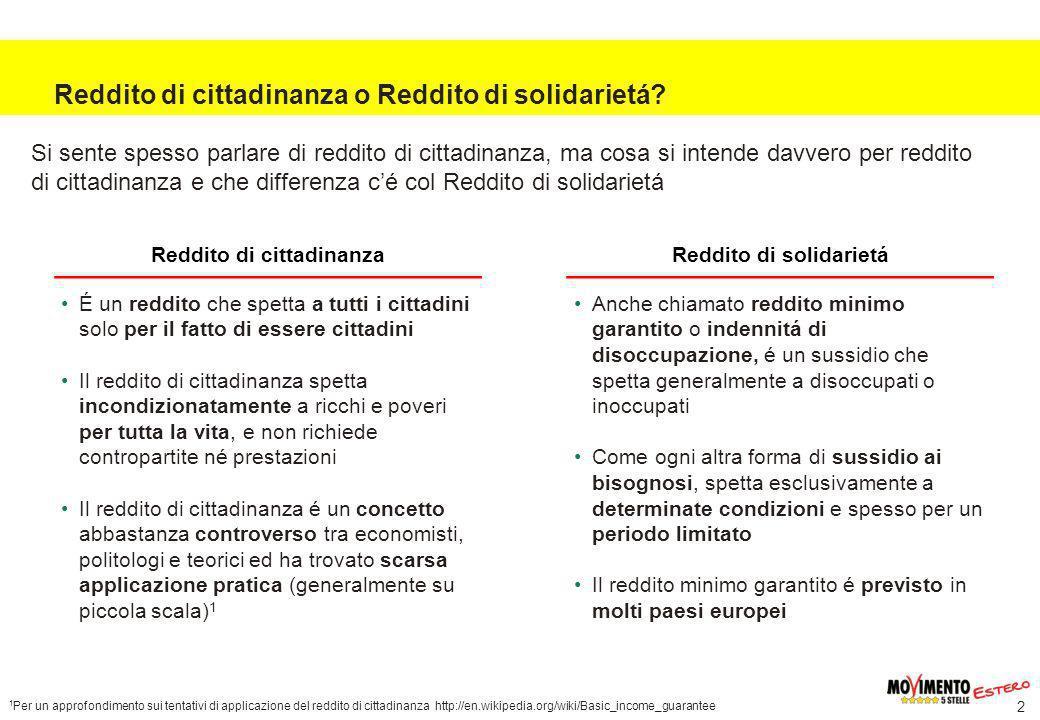 2 Reddito di cittadinanza o Reddito di solidarietá.