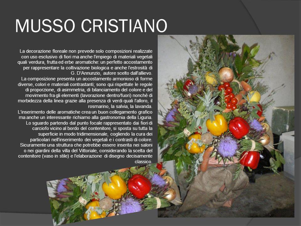 MUSSO CRISTIANO La decorazione floreale non prevede solo composizioni realizzate con uso esclusivo di fiori ma anche limpiego di materiali vegetali qu