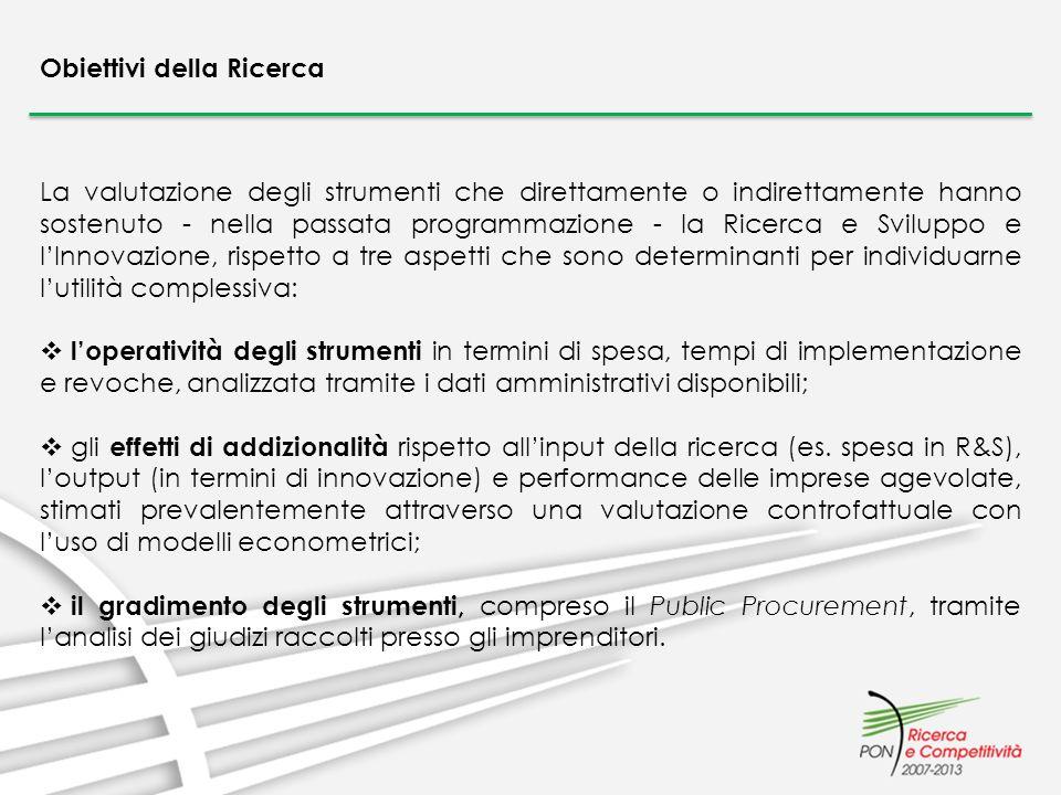 La valutazione degli strumenti che direttamente o indirettamente hanno sostenuto - nella passata programmazione - la Ricerca e Sviluppo e lInnovazione