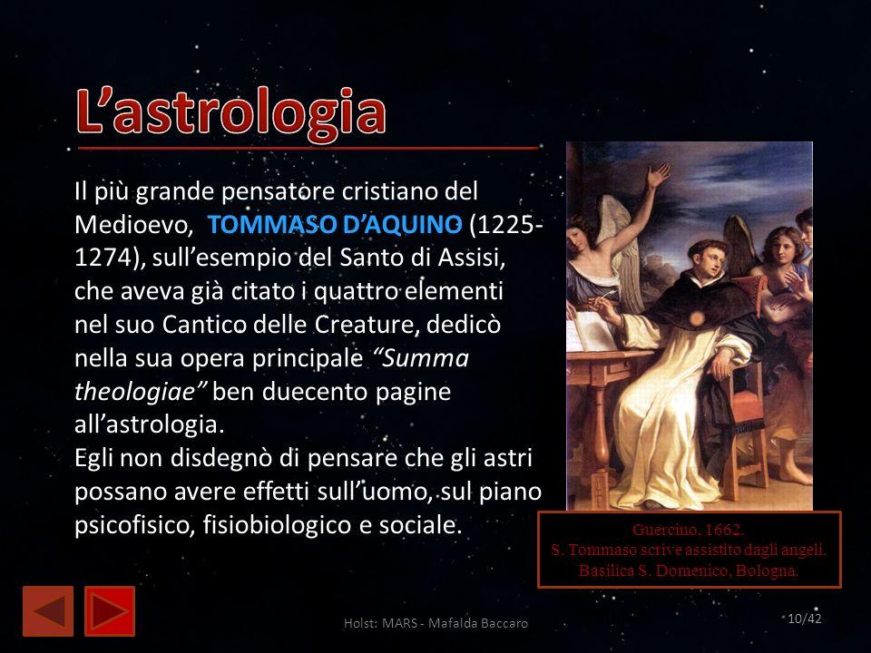Holst: MARS - Mafalda Baccaro 10 Guercino, 1662. S. Tommaso scrive assistito dagli angeli. Basilica S. Domenico, Bologna. Il più grande pensatore cris
