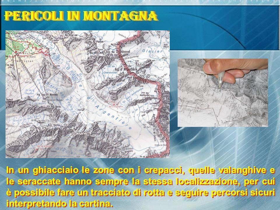 In un ghiacciaio le zone con i crepacci, quelle valanghive e le seraccate hanno sempre la stessa localizzazione, per cui è possibile fare un tracciato