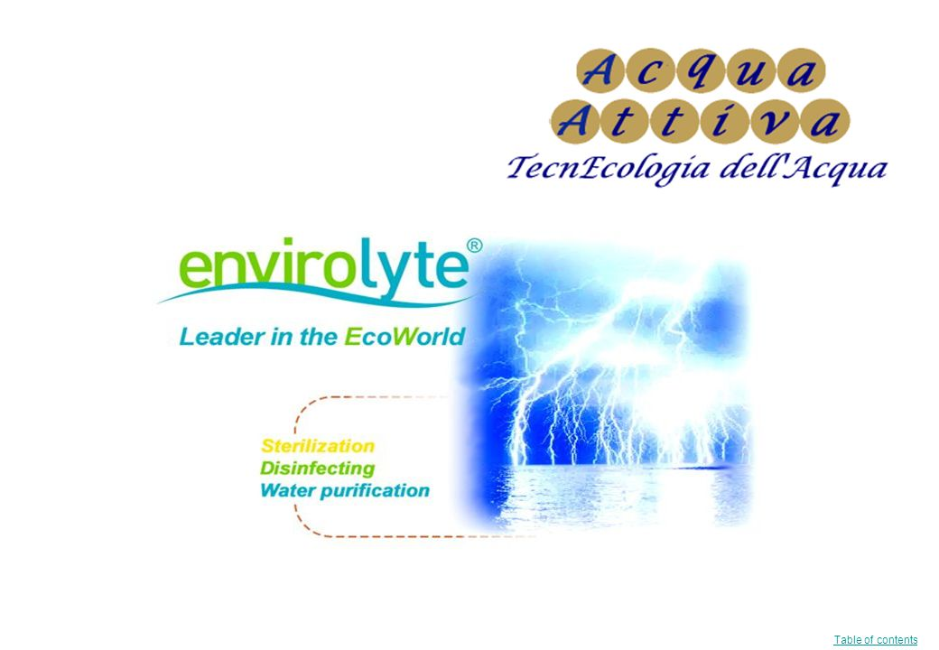 Introduzione alla Tecnologia Envirolyte 1.Cosè lAcqua ECA.