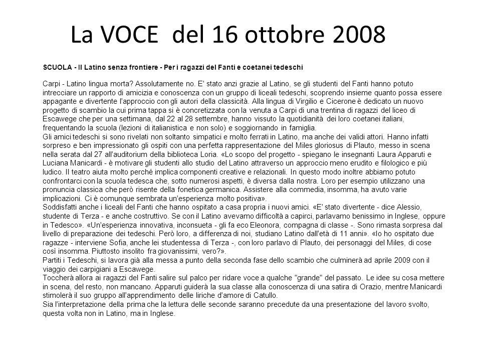 La VOCE del 16 ottobre 2008 SCUOLA - Il Latino senza frontiere - Per i ragazzi del Fanti e coetanei tedeschi Carpi - Latino lingua morta.