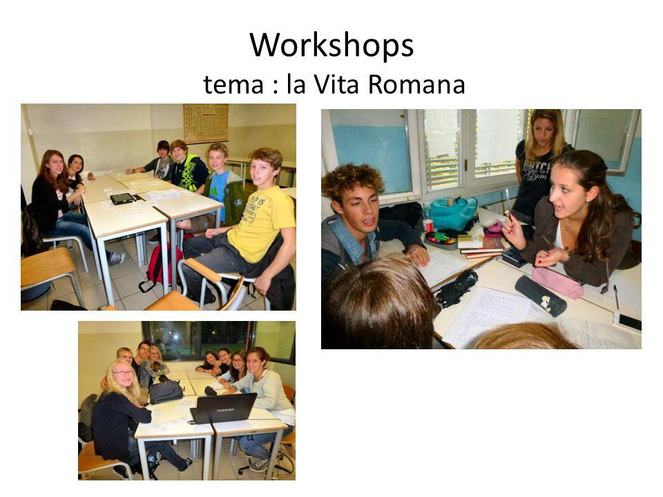 Workshops tema : la Vita Romana