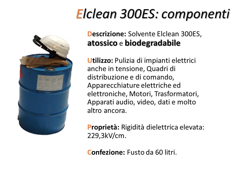Elclean 300ES: componenti atossico biodegradabile Descrizione: Solvente Elclean 300ES, atossico e biodegradabile Utilizzo: Pulizia di impianti elettri
