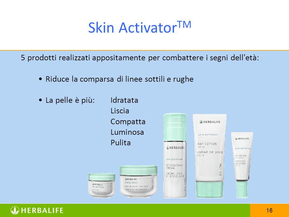 16 Skin Activator TM 5 prodotti realizzati appositamente per combattere i segni dell'età: Riduce la comparsa di linee sottili e rughe La pelle è più:I