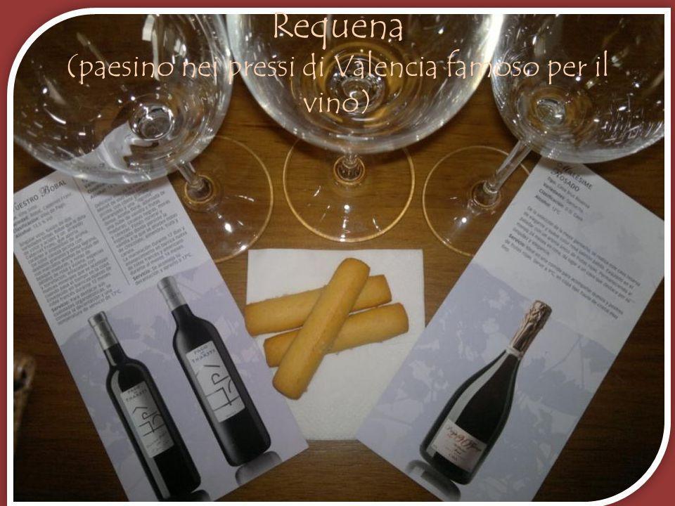 Requena (paesino nei pressi di Valencia famoso per il vino)