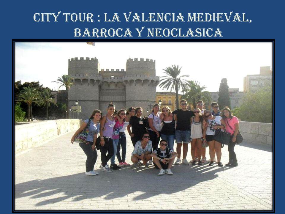 City Tour : La Valencia Medieval, barroca y neoclasica