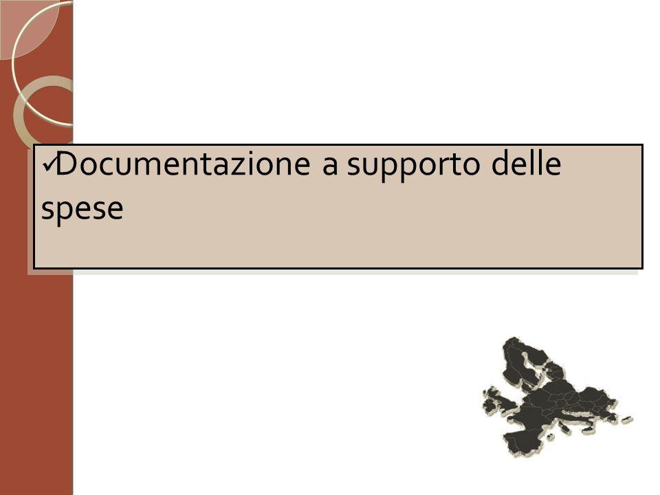 Documentazione a supporto delle spese