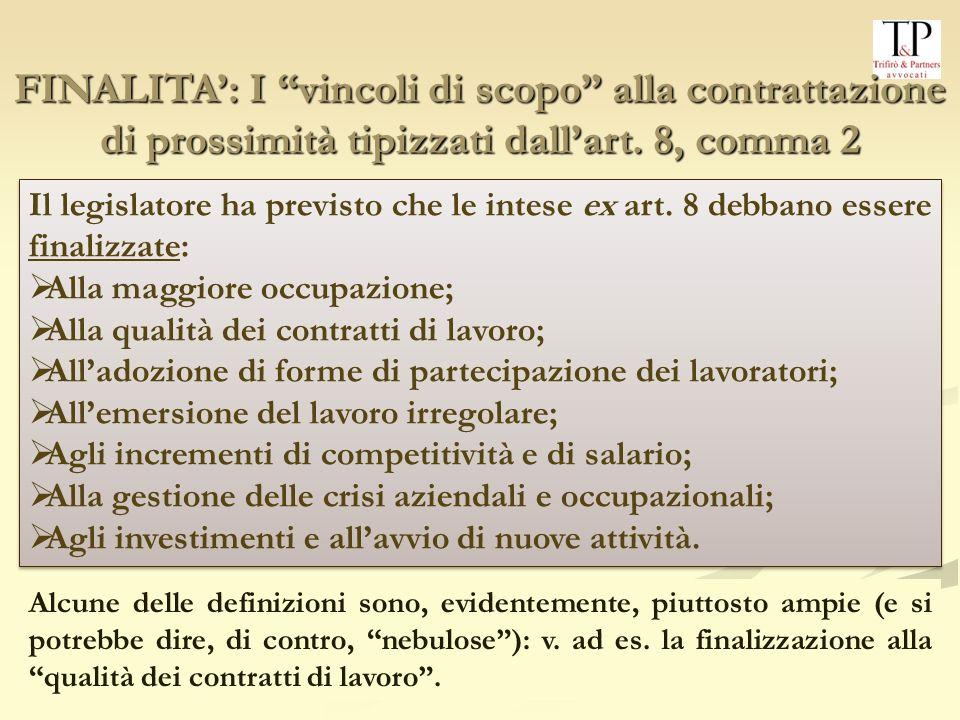 33 FINALITA: I vincoli di scopo alla contrattazione di prossimità tipizzati dallart.