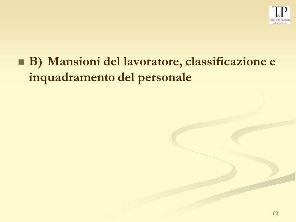 63 B)Mansioni del lavoratore, classificazione e inquadramento del personale