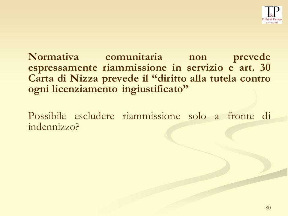 80 Normativa comunitaria non prevede espressamente riammissione in servizio e art.