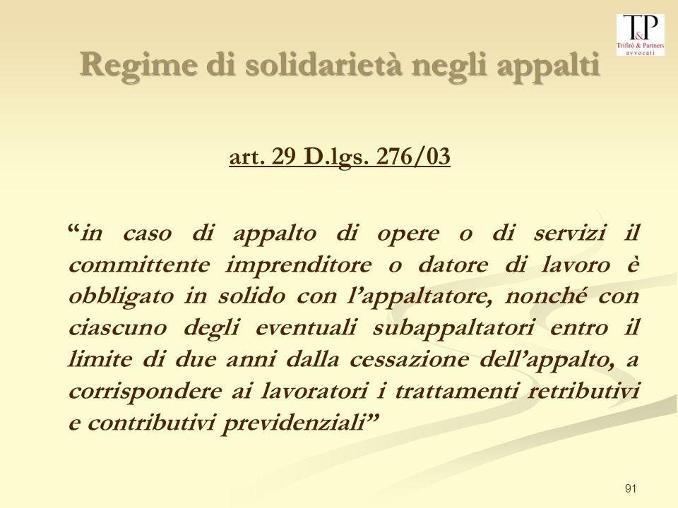 91 Regime di solidarietà negli appalti art.29 D.lgs.