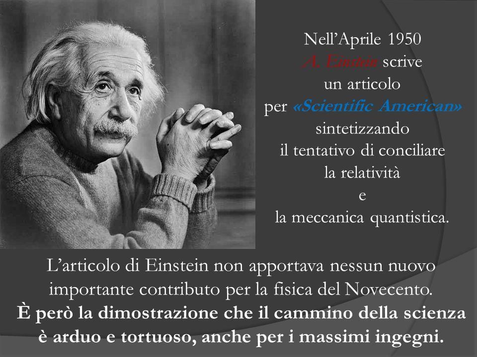 Larticolo di Einstein non apportava nessun nuovo importante contributo per la fisica del Novecento. È però la dimostrazione che il cammino della scien
