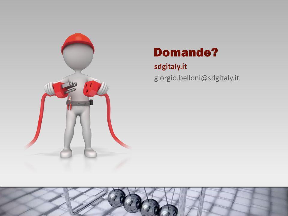 Domande? sdgitaly.it giorgio.belloni@sdgitaly.it