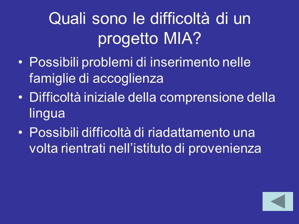 Quali sono le difficoltà di un progetto MIA.