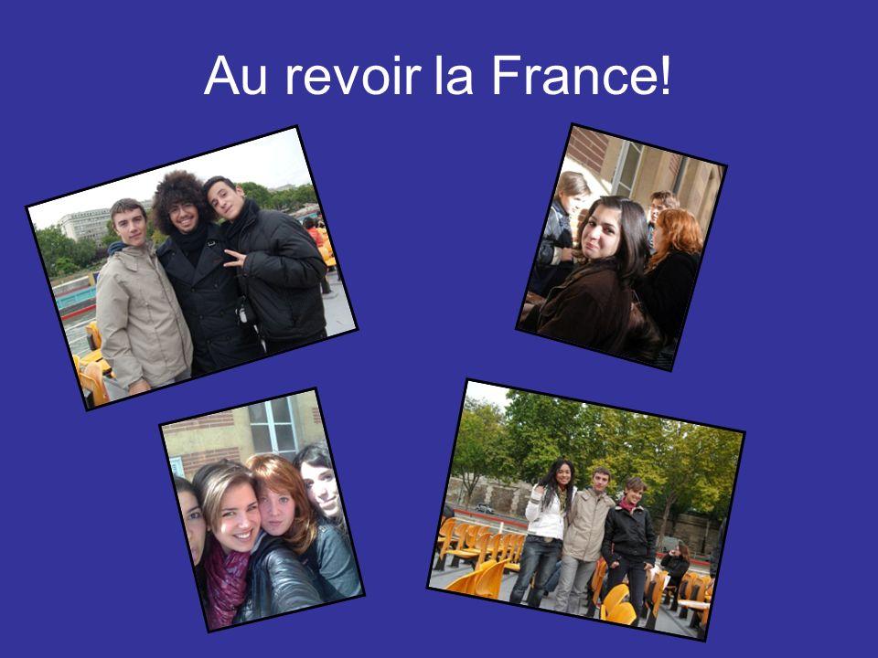 Au revoir la France!