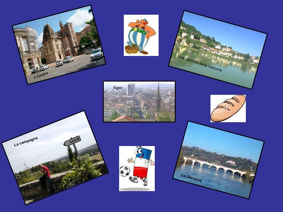 Il Centro Una sponda della Garonne La Garonne La campagna Agen