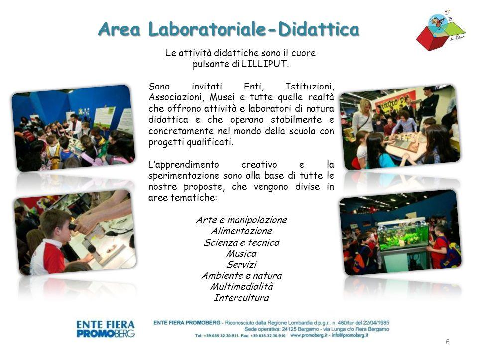6 Area Laboratoriale-Didattica Le attività didattiche sono il cuore pulsante di LILLIPUT.