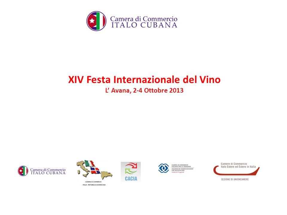 XIV Festa Internazionale del Vino L Avana, 2-4 Ottobre 2013
