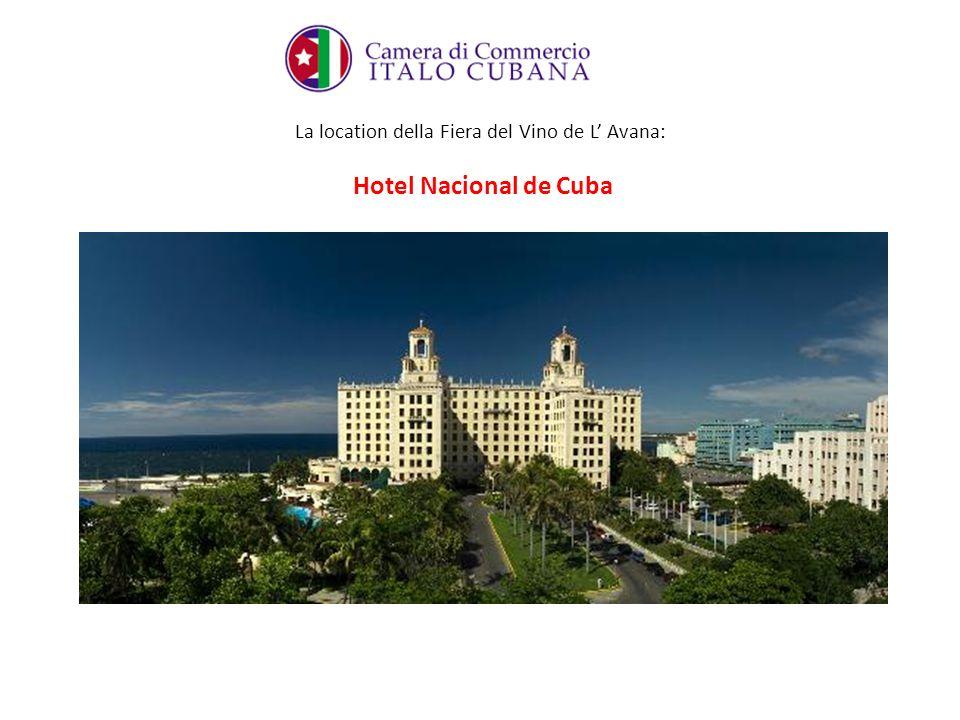 La location della Fiera del Vino de L Avana: Hotel Nacional de Cuba