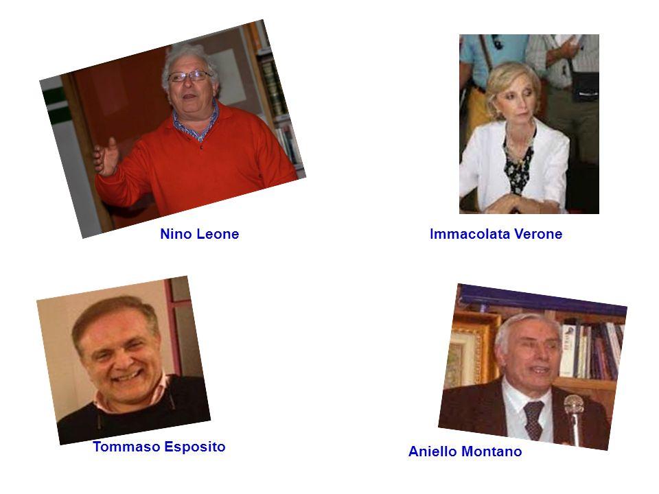 Tommaso Esposito Aniello Montano Nino LeoneImmacolata Verone