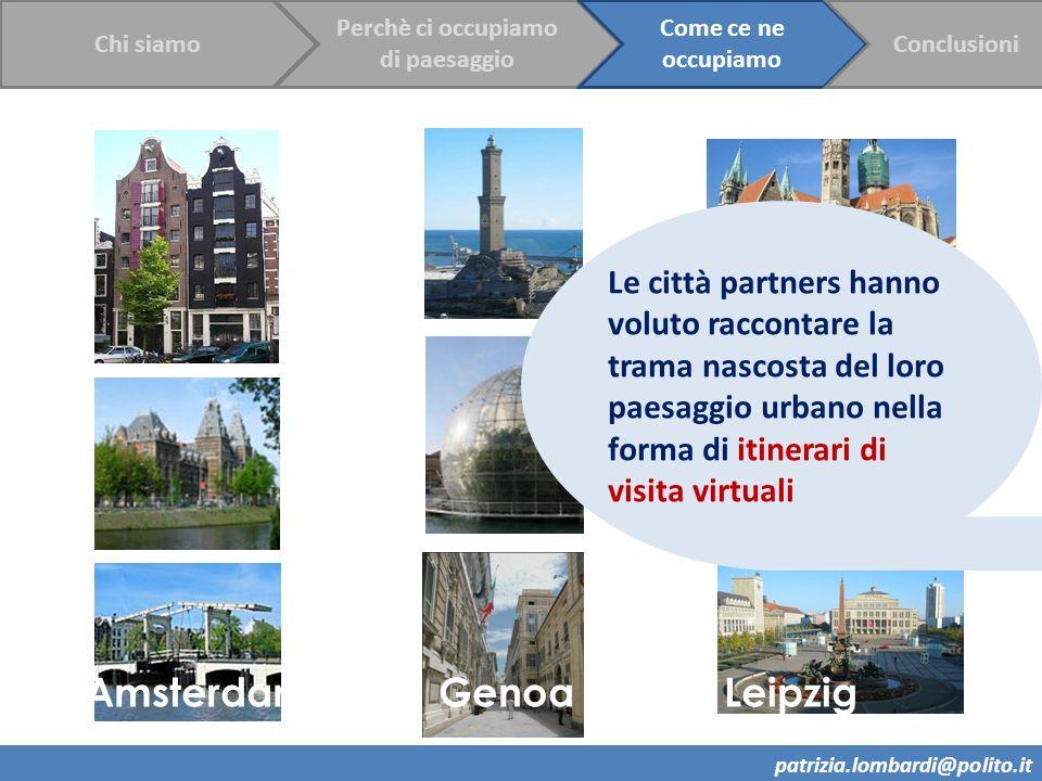 Amsterdam Genoa Leipzig Le città partners hanno voluto raccontare la trama nascosta del loro paesaggio urbano nella forma di itinerari di visita virtu